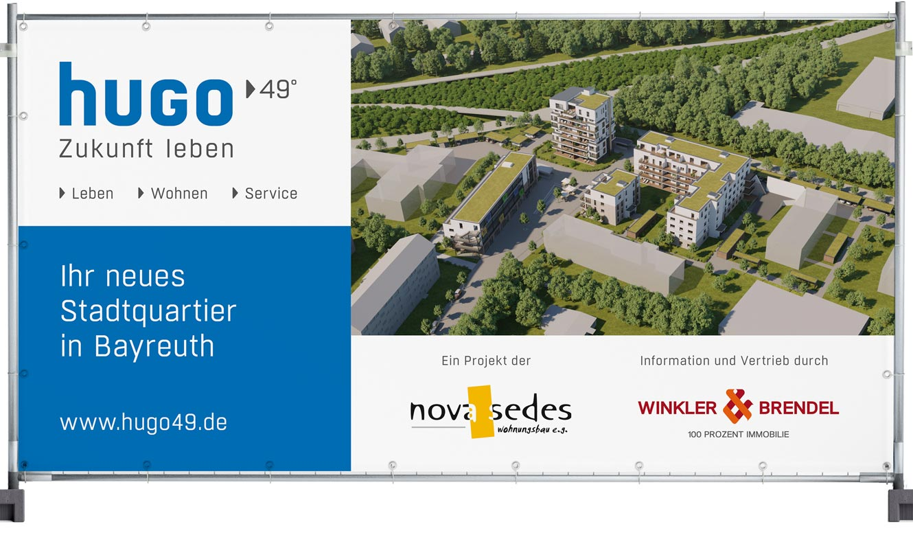 OPUS Marketing / Immobilienmarketing / hugo49 Bayreuth / Bauzaunplane