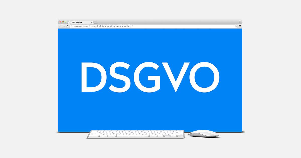 OPUS Marketing / Blog / Datenschutzbericht / DSGVO