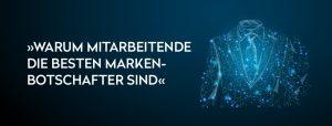 OPUS Marketing / Blog / Mitarbeitende als Markenbotschafter / Holzhandel / Teaser
