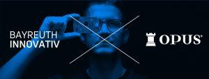 OPUS Marketing / Blog / Bayreuth innovativ 2021